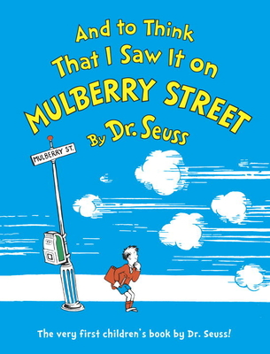And to Think That I Saw It on Mulberry Street Cover