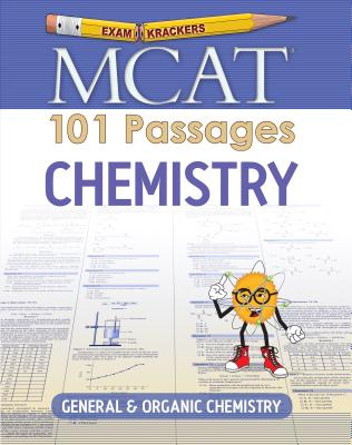 Examkrackers MCAT 101 Passages: Chemistry: General & Organic Chemistry (1st Edition) Cover Image