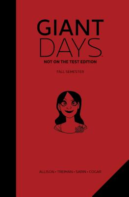 Giant Days: Not On the Test Edition Vol. 1 Cover Image