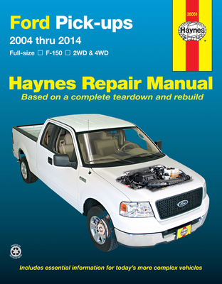 Ford F-150 2WD &4WD Pick-ups (04-14) Haynes Repair Manual: Full-size F-150 2WD & 4WD Cover Image