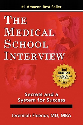 The Medical School Interview: Secrets and a System for Success Cover Image