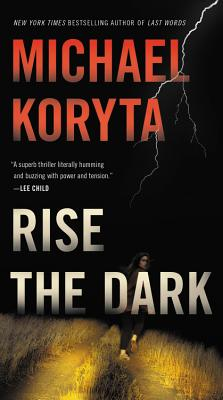 Rise the Dark Lib/E (Mark Novak Novel #2) Cover Image