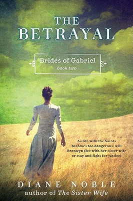 The Betrayal (Brides of Gabriel #2) Cover Image
