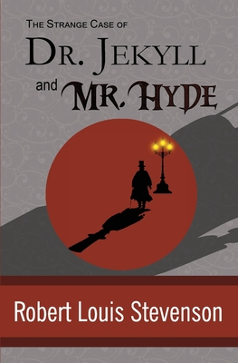 The Strange Case of Dr. Jekyll and Mr. Hyde Cover Image