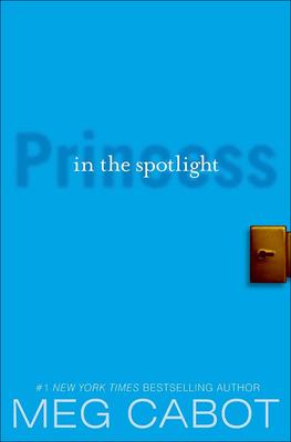 Princess in the Spotlight (Princess Diaries Books (Prebound) #2) Cover Image