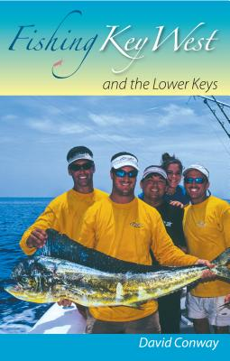 Fishing Key West and the Lower Keys Cover Image
