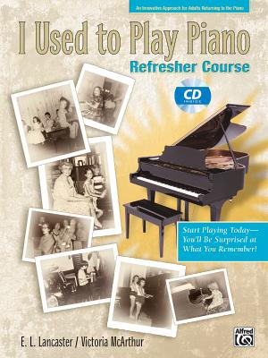 I Used to Play Piano: For Adults Returning to the Piano [With CD] Cover Image