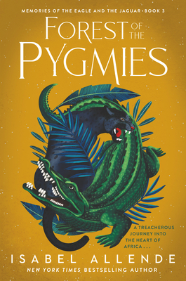 Forest of the Pygmies (Memories of the Eagle and the Jaguar #3) cover