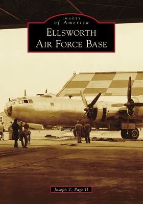 Ellsworth Air Force Base (Images of America) Cover Image