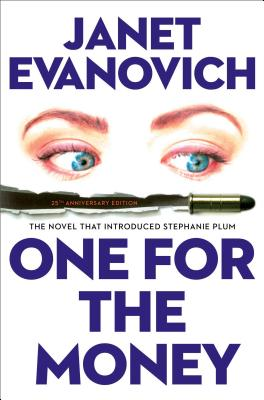 One for the Money: The First Stephanie Plum Novel (A Stephanie Plum Novel #1) Cover Image