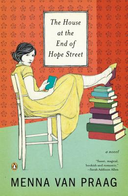 The House at the End of Hope Street: A Novel Cover Image