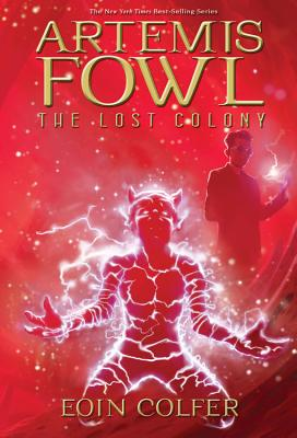 Artemis Fowl: The Lost Colony Cover Image