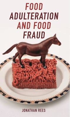 Food Adulteration and Food Fraud (Food Controversies) Cover Image