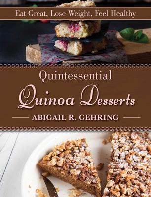 Cover for Quintessential Quinoa Desserts