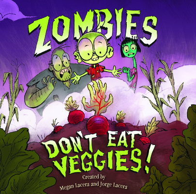 Zombies Don't Eat Veggies! Cover Image