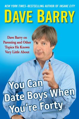 You Can Date Boys When You're Forty Cover