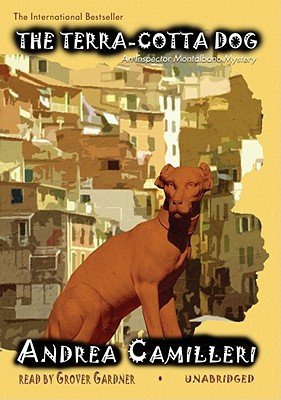 The Terra-Cotta Dog Lib/E: An Inspector Montalbano Mystery (Inspector Montalbano Mysteries) Cover Image