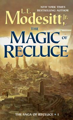 The Magic of Recluce (Saga of Recluce #1) Cover Image