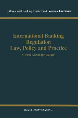International Banking Regulation Law, Policy and Practice Cover Image