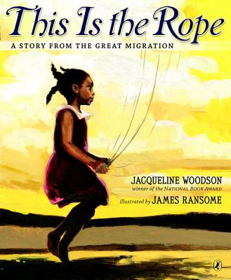 This Is the Rope: A Story from the Great Migration Cover Image