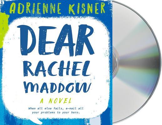 Dear Rachel Maddow: A Novel Cover Image