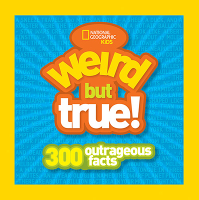 Cover Image for Weird But True: 300 Outrageous Facts
