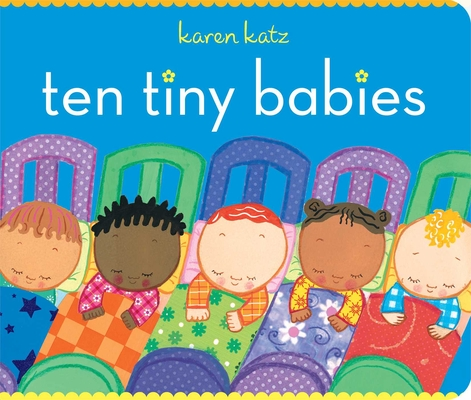 Ten Tiny Babies (Classic Board Books) Cover Image