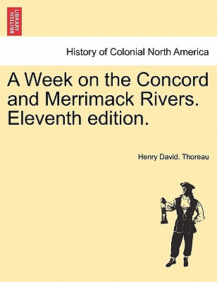 A Week on the Concord and Merrimack Rivers. Eleventh Edition. Cover Image