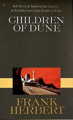 Children of Dune (Dune Chronicles (Pb) #3) Cover Image