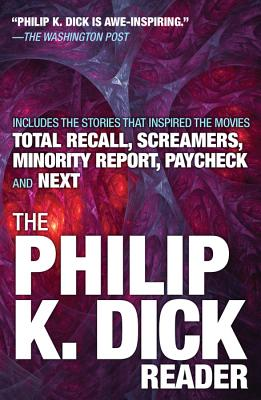 The Philip K. Dick Reader Cover Image