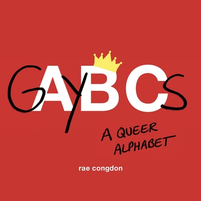 Gaybcs: A Queer Alphabet Cover Image