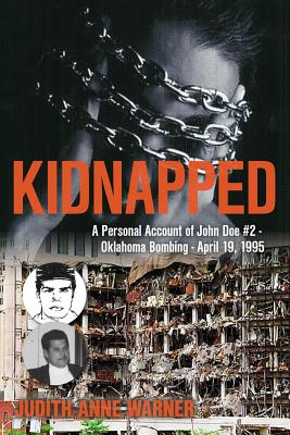 Kiddnapped: A Personal Account of John Doe #2, Oklahoma Bombing, APRIL 19, 1995 Cover Image