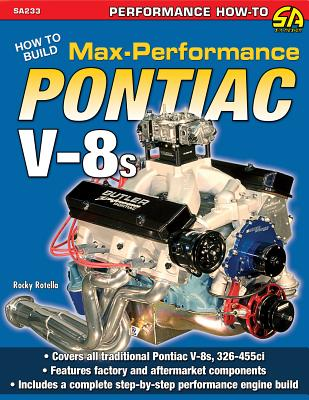 How to Build Max-Performance Pontiac V-8s (S-A Design) Cover Image
