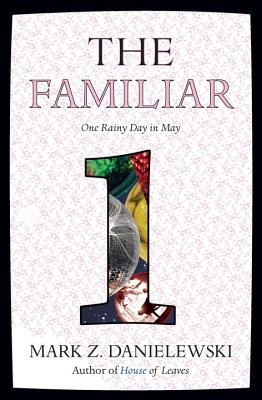 The Familiar, Volume 1: One Rainy Day in May Cover Image