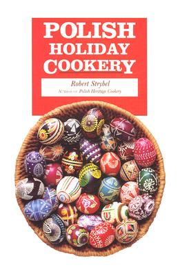 Polish Holiday Cookery and Customs Cover Image