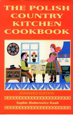 Polish Country Kitchen Cookbook (Expanded) (Hippocrene Cookbook Library) Cover Image