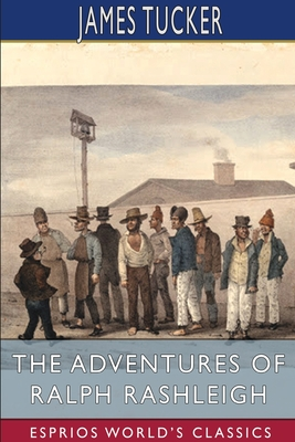 The Adventures of Ralph Rashleigh (Esprios Classics) Cover Image