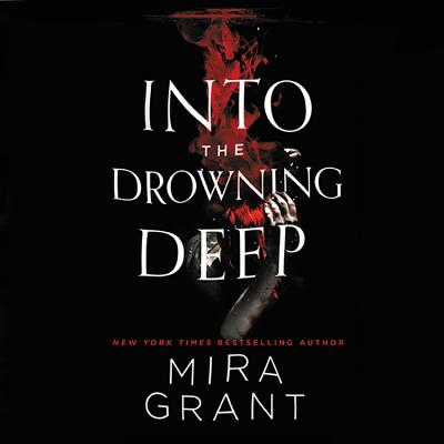 Into the Drowning Deep Lib/E (Rolling in the Deep #2) Cover Image