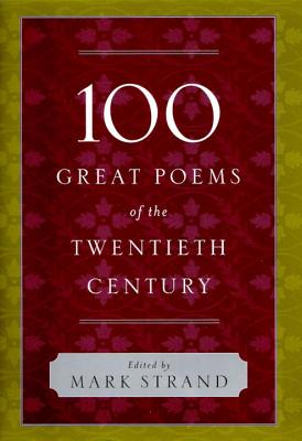 100 Great Poems of the Twentieth Century Cover