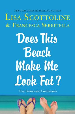 Does This Beach Make Me Look Fat? Cover