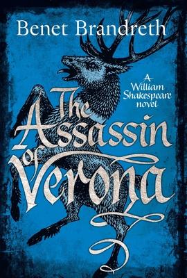 The Assassin of Verona: A William Shakespeare Novel Cover Image