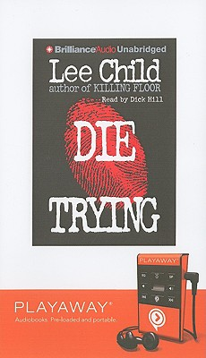 Die Trying [With Headphones] (Playaway Adult Fiction) Cover Image