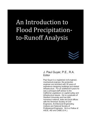 An Introduction to Flood Precipitation-To-Runoff Analysis Cover Image