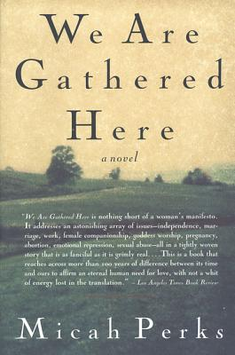 We Are Gathered Here: A Novel Cover Image