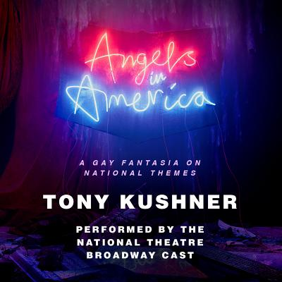 Angels in America: A Gay Fantasia on National Themes Cover Image