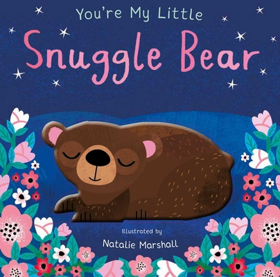 You're My Little Snuggle Bear Cover Image