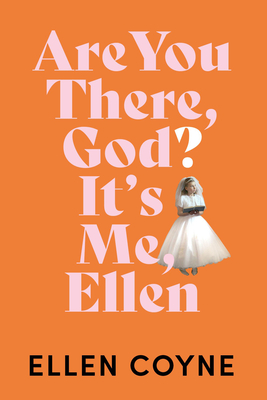 Are You There, God? It's Me Ellen Cover Image