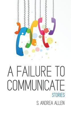 A Failure to Communicate Cover