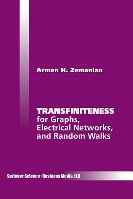 Transfiniteness: For Graphs, Electrical Networks, and Random Walks Cover Image