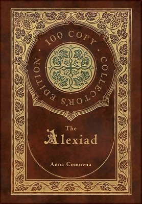 The Alexiad (100 Copy Collector's Edition) Cover Image